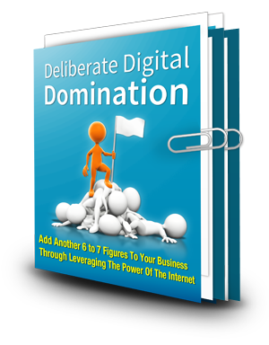Deliberate Digital Domination
